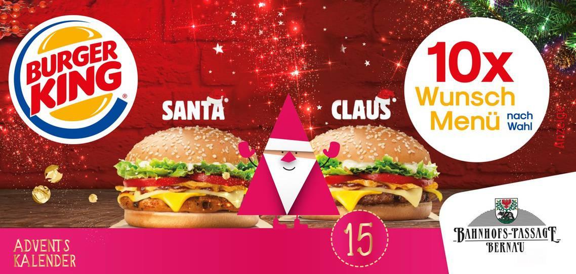 Das 15 Adventskalendertürchen Ist Geöffnet Burger King Bernau