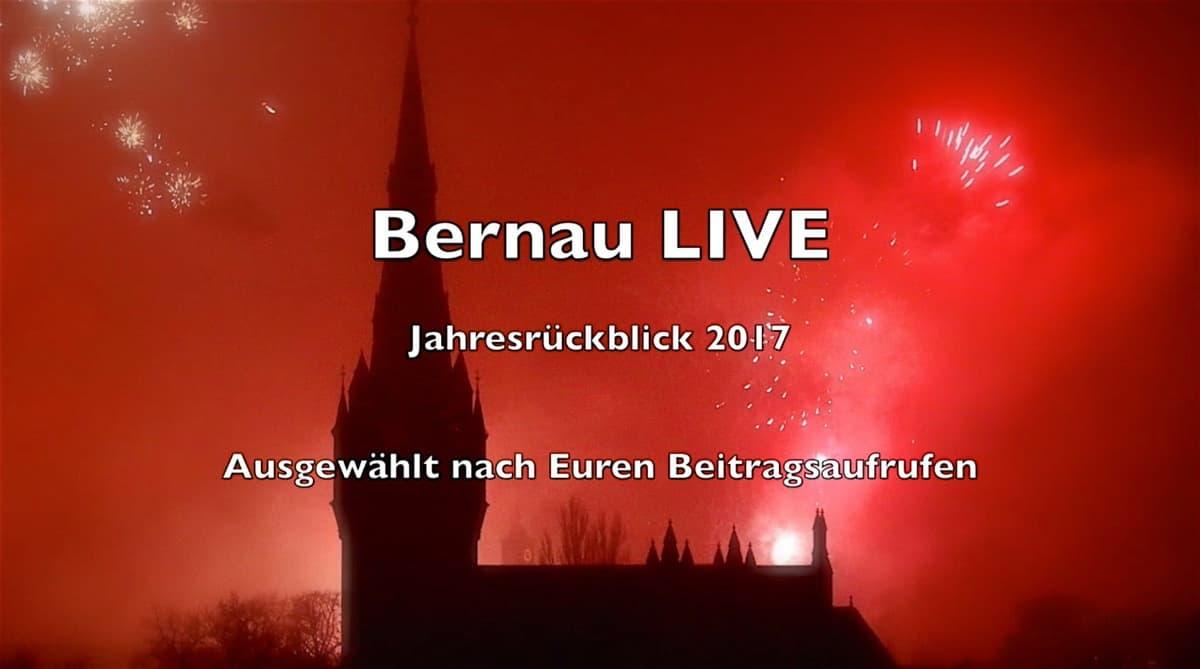 Unser Bernau LIVE Jahresrückblick und allen einen guten Rutsch!